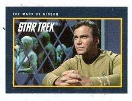 Star Trek card #219 The Mark of Gideon Captain James T Kirk William Shatner - $3.00