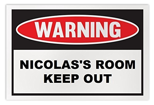 Personalized Novelty Warning Sign: Nicolas's Room Keep Out - Boys, Girls, Kids,