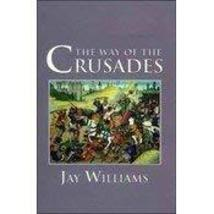 Book: Way of the Crusades by Jay Williams 80 pcs sku# 1793353MA - $340.08