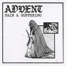 Pain & Suffering [Audio CD] ADVENT - $17.35