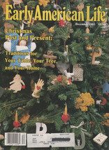 Early American Life Magazine December 1985 - $2.50