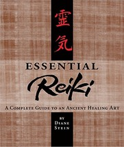 Essential Reiki: A Complete Guide to an Ancient Healing Art [Paperback] Stein, D image 3