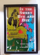 1997 Framed Detroit Rep Theatre Window Card Advertising Sweet Bye and Bye - $27.74