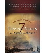 7 Tipping Points That Saved the World [Hardcover] Chris Stewart and Ted ... - $2.00