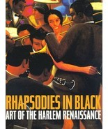 Rhapsodies in Black: Art of the Harlem Renaissance Powell, Richard J. an... - £15.82 GBP