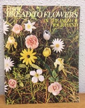 From Bread To Flowers In The Palm Of Your Hand Vintage 1972 Craft Book - $9.89