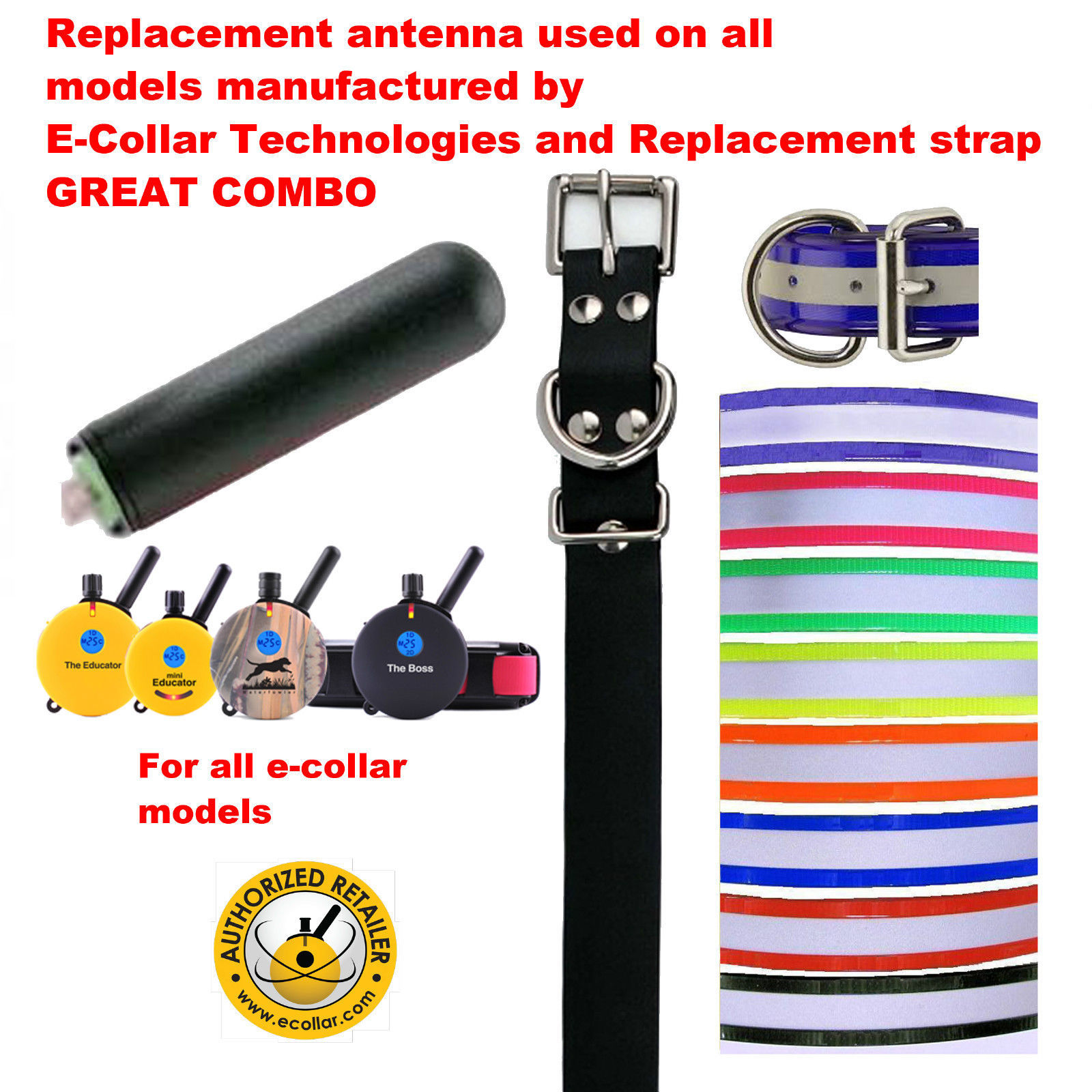 "E Collar Long Range Replacement Antenna PLUS 1 -3/4"" High Flex Replacement Strap"