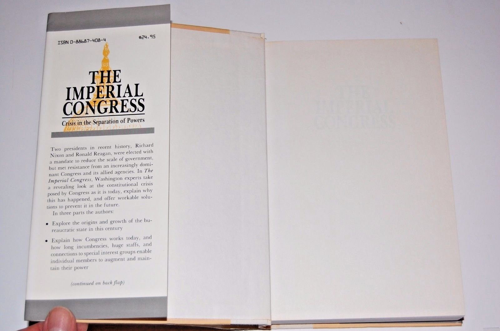The Imperial Congress: Crisis in the Separation of Powers  HC 1988 PHAROS BOOKS