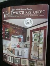 VAN DYKE'S RESTORERS 2019 MASTER SOURCE CATALOG THE SOURCE FOR ALL RENOV... - $9.99