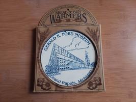 "Bread & Bun Warmers Gerald R. Ford Museum Grand Rapids MI 6 1/4"" - $8.91"