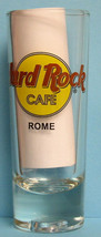 "Hard Rock Cafe ""ROME"" Collectible Slender Shot Glass - $24.99"
