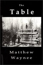 The Table [Paperback] Waynee, Matthew