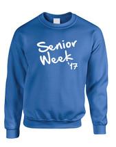 Adult Sweatshirt Senior Week 17 White Class Of 2017 Party - $19.94+