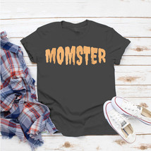 Momster Mom Monster Scary Halloween Costume T-Shirt Ideas Birthday Gift ... - $15.99+