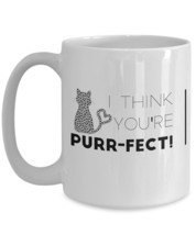 I Think You're Purr-fect! white coffee mug teacup perfect gift for cat l... - $14.82+