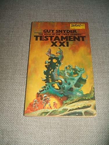 Primary image for the Book of the Twice Damned Testament XXI [Paperback] Guy Snyder