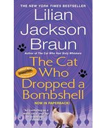 The Cat Who Dropped a Bombshell [Mass Market Paperback] Braun, Lilian Ja... - $1.99