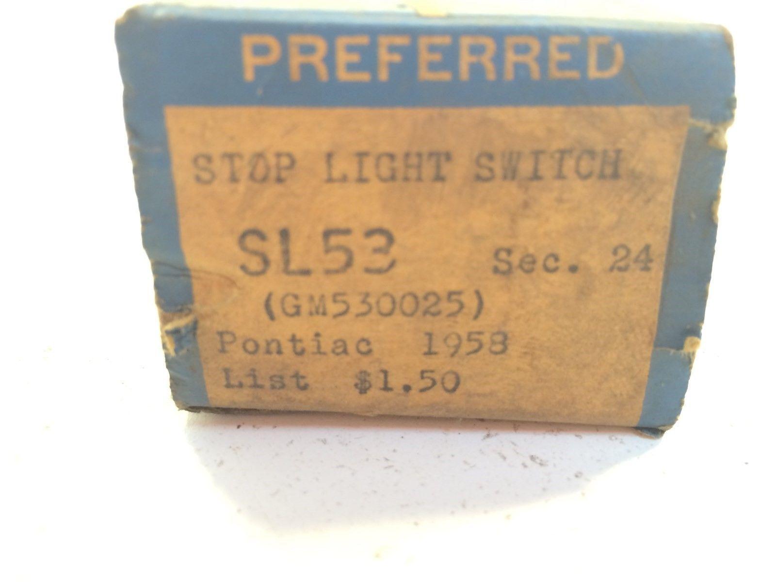 Vintage Preferred SL53 Sec. 24 Stop Light Switch GM530025 1958 Pontiac