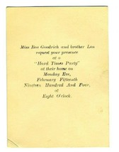 1904 Invitation to HARD TIMES Party Bea and Lon Goodrich - $24.72