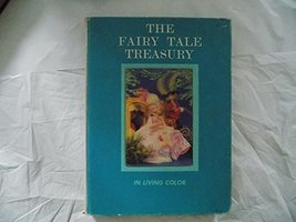The Fairy Tale Treasury In Living Color (A Read-Aloud Book of The World's Best-L