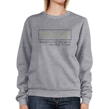 Mother Therapist And Friend Grey Sweatshirt Perfect Gifts For Moms - $20.99+