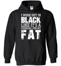 In Black Funeral For Fat Burnout Blend Hoodie - $32.99+