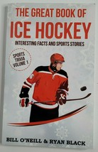 The Great Book of Ice Hockey Book Facts Sports Stories Trivia NEW Bill O... - $9.99
