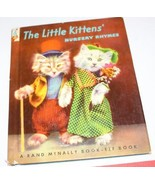 The Little Kittens Nursery Rhyme Book Rand McNally Elf Book 1941 - $23.75