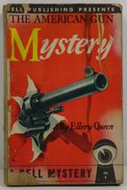 The American Gun Mystery by Ellery Queen - $3.99