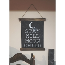Stay Wild Moon Child canvas wall hanging / sign / wall art - $34.95