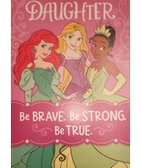 "Daughter Princesses Greeting Card Birthday ""Be Brave Be Strong Be True"" - $3.89"