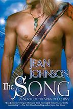 The Song (The Sons of Destiny, Book 4) [Paperback] Johnson, Jean - $3.00