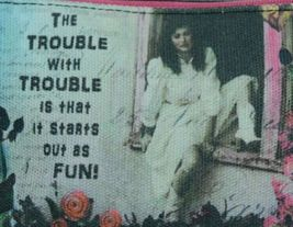 GANZ Brand The Trouble With Trouble Lady In White Print Makeup Bag image 4