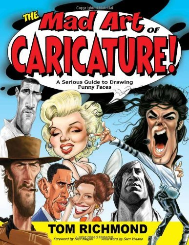 The Mad Art of Caricature!: A Serious Guide to Drawing Funny Faces [Paperback] T