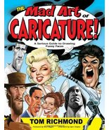 The Mad Art of Caricature!: A Serious Guide to Drawing Funny Faces [Pape... - $18.76