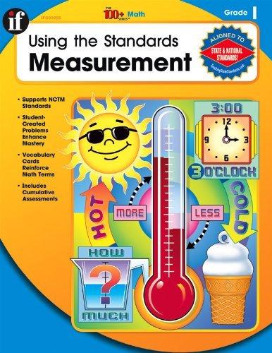Using the Standards - Measurement, Grade 1 (The 100+ Series™) Flikkema, Elizabet