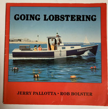 Going Lobstering Book Jerry Pallotta, Rob Bolster Autographed Signed Chi... - $9.89
