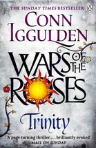 Wars of the Roses: Trinity by Conn Iggulden Paperback Book Free UK Post - $16.03