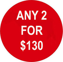 MON-TUES FLASH SALE! PICK ANY 2 FOR $130  BEST OFFERS DISCOUNT  - $130.00