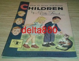 1950's Walter Foster How To Draw And Paint Children Book By Viola French - $16.95