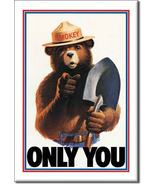 Refrigerator Magnet Smokey Bear Only You - $2.50