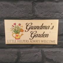 Grandmas Garden Sign, Nanny Gift Shed Grandchildren Mothers Day Nan Mum ... - $12.46
