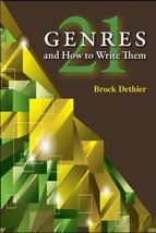 Twenty-One Genres and How to Write Them [Paperback] Dethier, Brock - $15.00