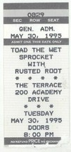 Toad the Wet Sprocket & Rusted Root 5/30/95 Austin TX The Terrace Ticket... - $2.96