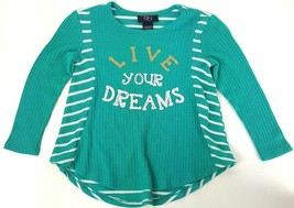Its Our Time Girls Live Your Dreams Teal Green Waffle Thermal Shirt Size... - $6.79