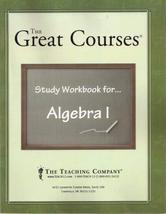 The Great Courses: Study Workbook for Algebra I (The Great Courses) [Paperback]