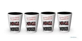 I'm a Government Worker shot glass- Not a Miracle Worker -Government Worker Gift - $24.45