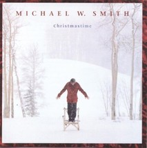 MW. SMITH CHRISTMAS TIME by Michael W Smith