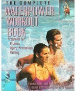 Complete Waterpower Workout Book : Water Aerobics Fitness Healing Exerci... - $29.59