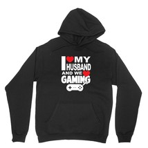 I Love My Husband Shirt We Love Gaming Unisex Black Hoodie Sweatshirt - $24.95+